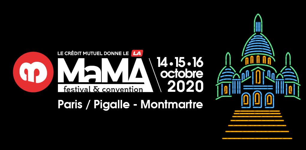 MaMA Festival & Convention - Paris 14/15/16 Octobre 2020 - 100% Pigalle