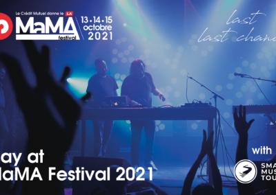 Nouvelle chance de jouer à MaMA Festival 2021 !