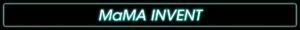 MaMA Invent_pecQxlF